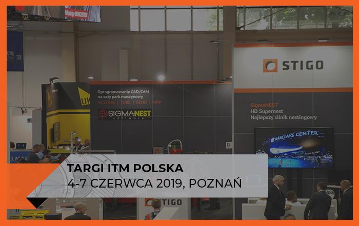 Zapraszamy na targi ITM Polska - Mach-Tool